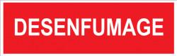 PANNEAU DE SIGNALISATION DESENFUMAGE